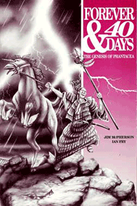 Front cover of Forever and Forty Days; artwork by Ian Fry and Ian Bateson, ca 1990