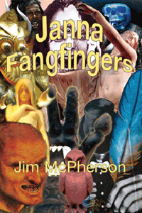 Front cover for Janna Fangfingers, collage prepared by Jim McPherson, 2011