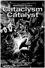Bw version of front cover for Cataclysm Catalyst; rt by Verne Andru, text by Jim McPherson