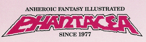 Logo for Phantacea reads Anheroic Fantasy since 1977